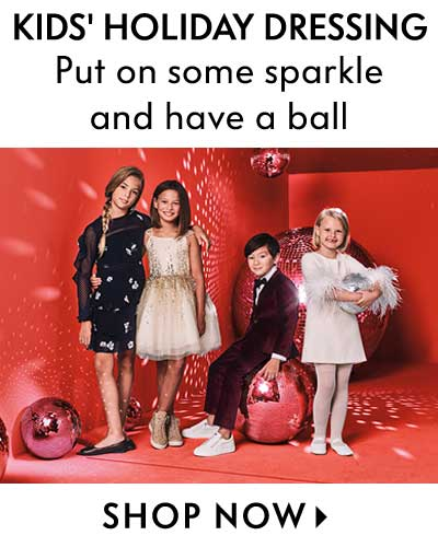 Kids' Holiday Dressing - Put on some sparkle and have a ball
