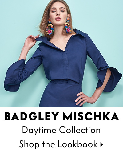 Badgley Mischka Daytime Lookbook