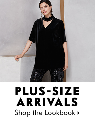 Plus-size Arrivals. Shop the lookbook