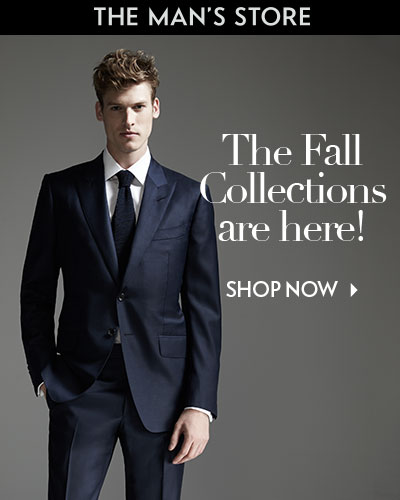 The Man's Store - The Fall Collections Are Here