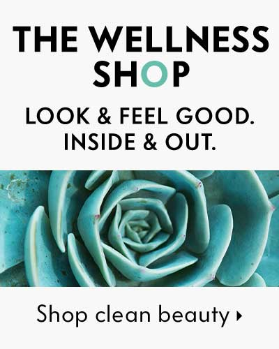 the Wellness shop - look & feel good. inside & out. shop clean beauty