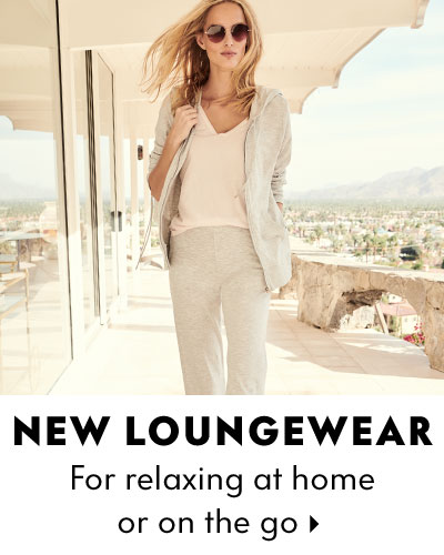 New Loungewear - For relaxing at home or on the go