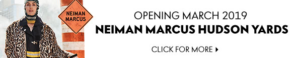 Opening March 2019 - Neiman Marcus Hudson Yards