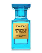 TOM FORD 1.7 oz. Mandarino di Amalfi Eau