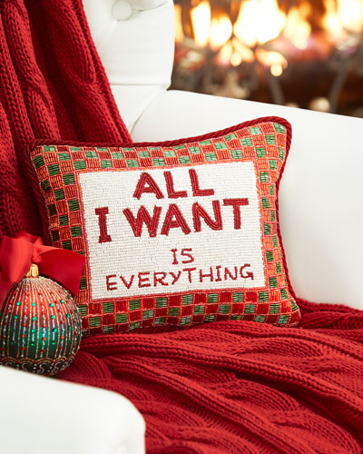 """Sudha Pennathur """"All I want is everything"""" Christmas Pillow"""
