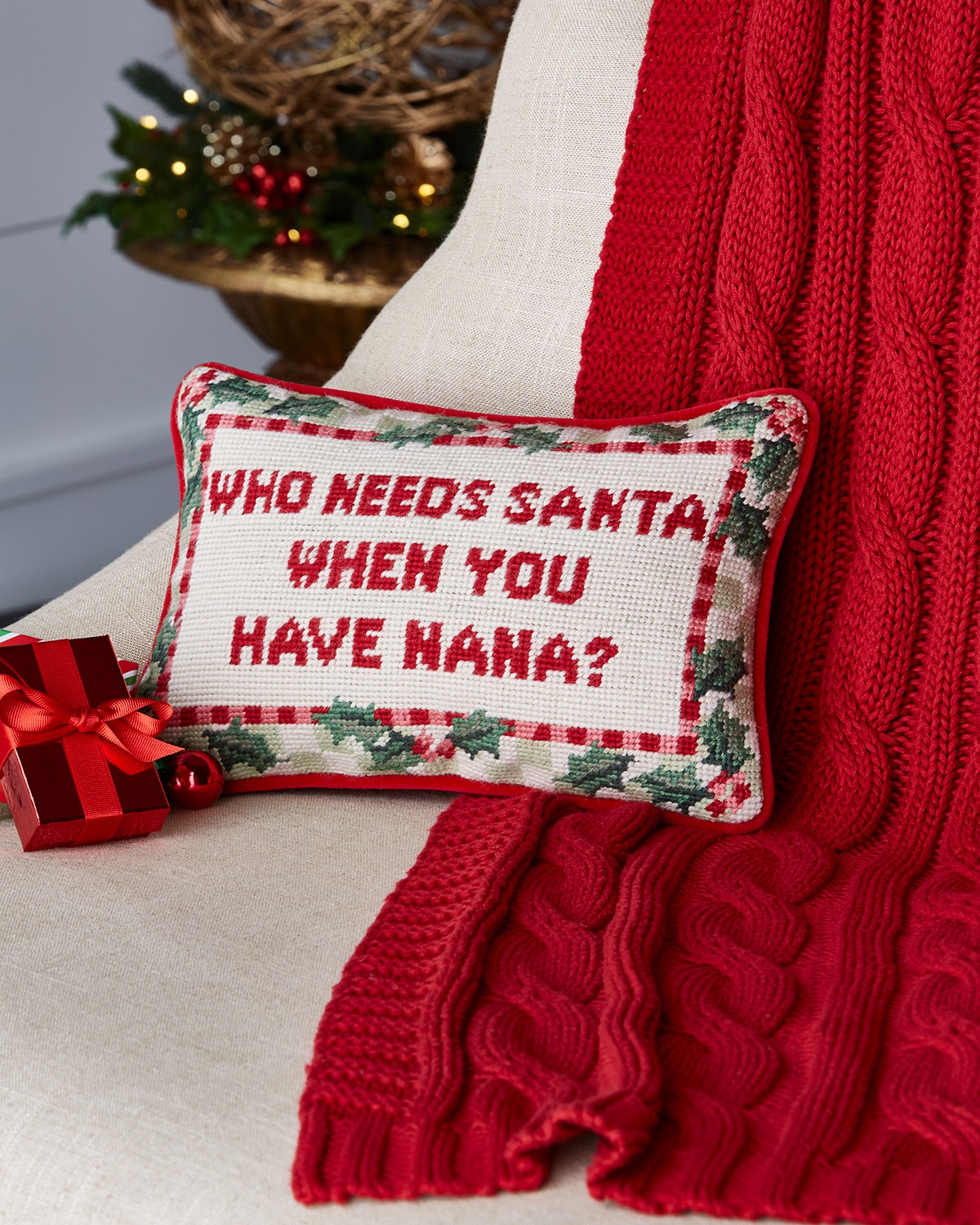 Who Needs Santa When You Have Gran Needlepoint Pillow