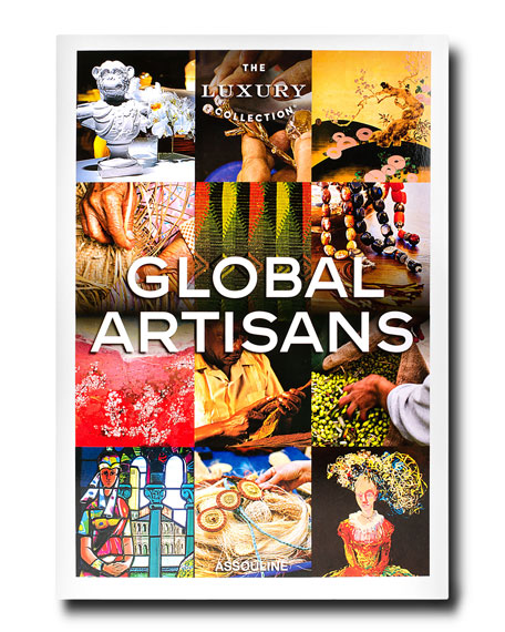 Assouline The Luxury Collection: Global Artisans Book