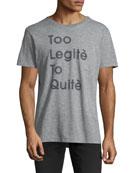 Too Legit Graphic T-Shirt