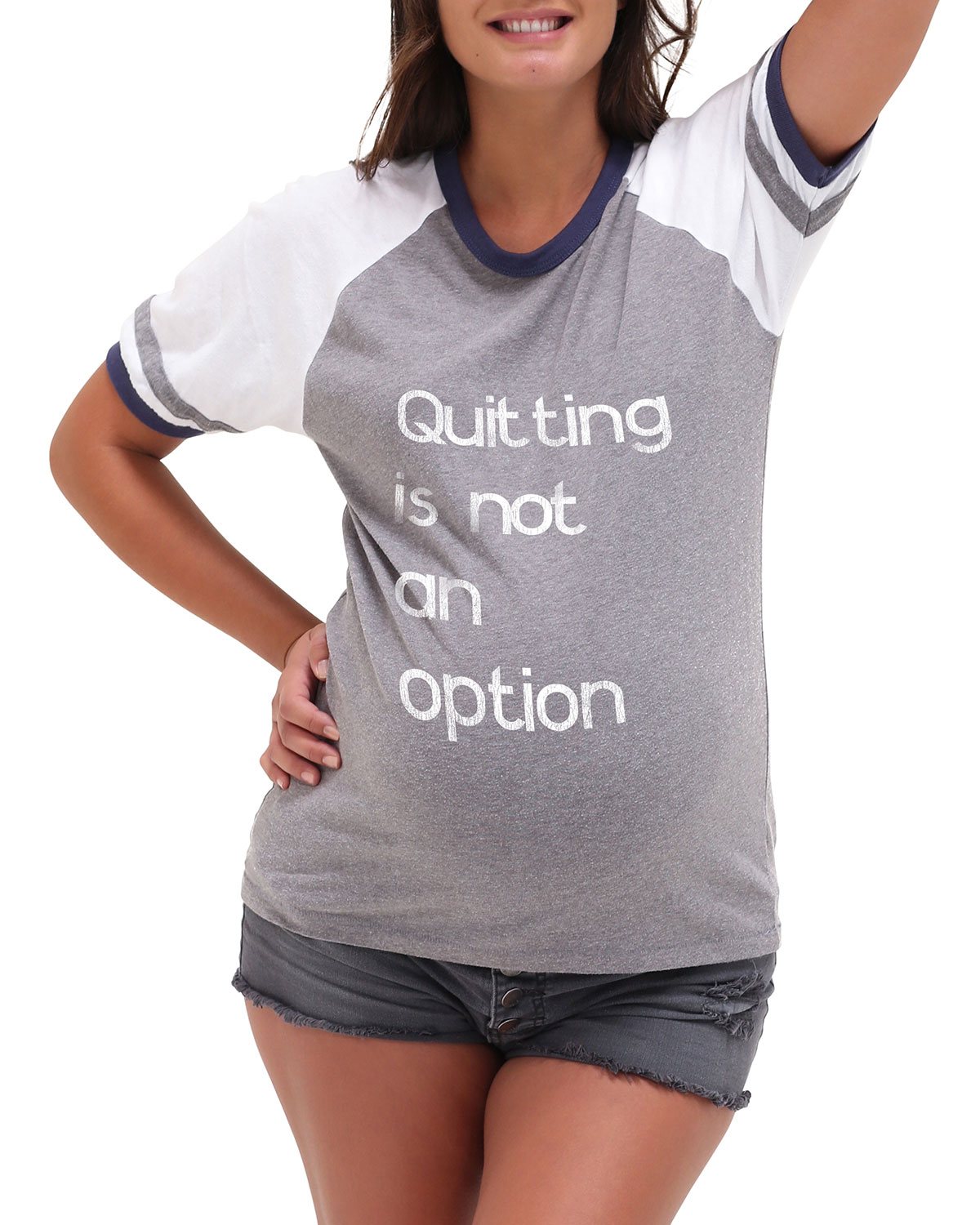 Maternity Quitting Is Not An Option Graphic Tee