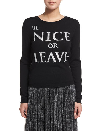 Be Nice or Leave Pullover Sweater, Black