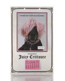 Juicy Couture Beauty            Juicy Dog Calendar -   		Pets - 	Neiman Marcus :  12-month juicy dog beauty pets